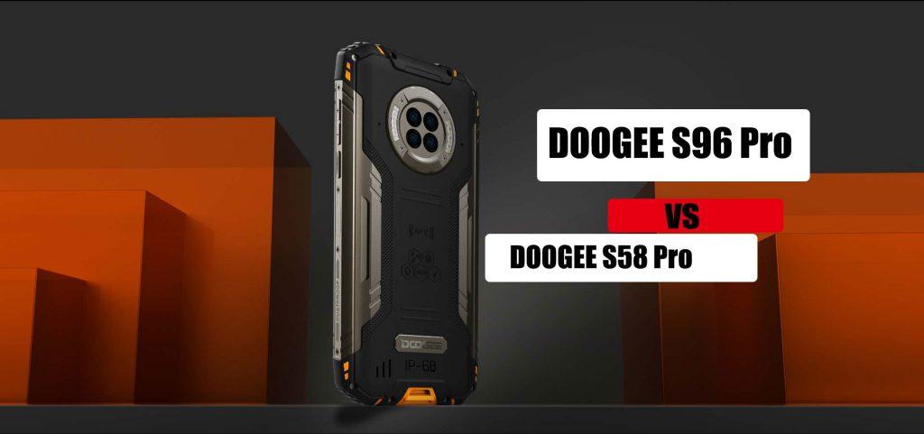 Doogee S96 Pro VS Doogee S58 Pro